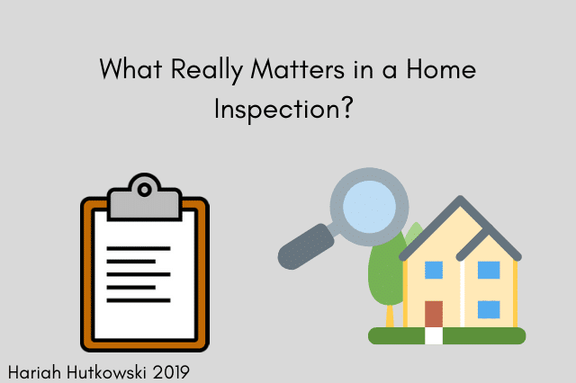 What Really Matters in a Home Inspection | Hariah Hutkowski