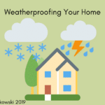 Weatherproofing Your Home _ Hariah Hutkowski